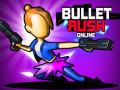 Giochi Bullet Rush Online