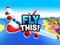 Giochi Fly THIS!