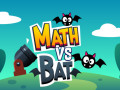 Giochi Math vs Bat