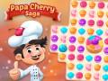 Giochi Papa Cherry Saga